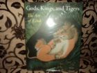 GOds Kings and Tigers. The Art of Kotab